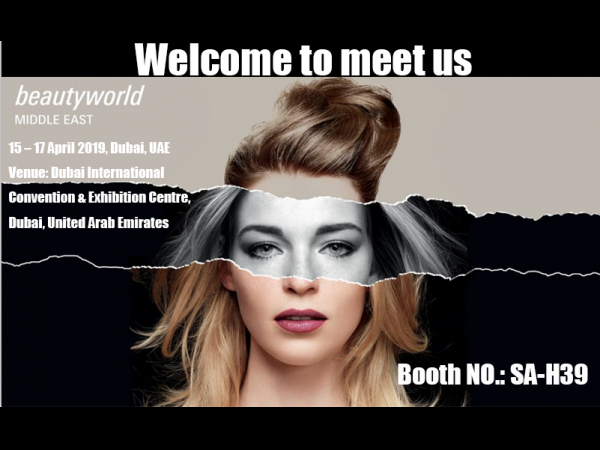 Welcome to meet us at 2019 Beauty World Dubai